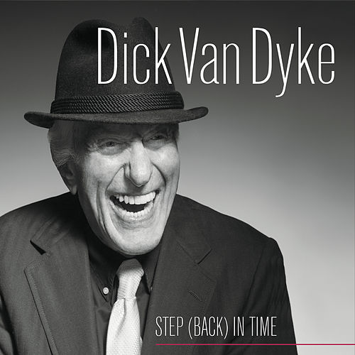 Step Back in Time by Dick Van Dyke