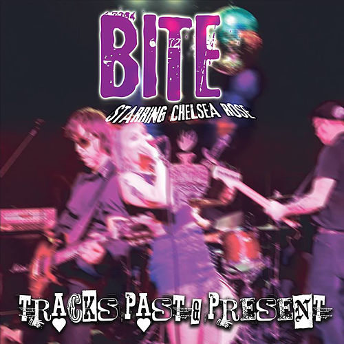 Tracks Past & Present by Bite