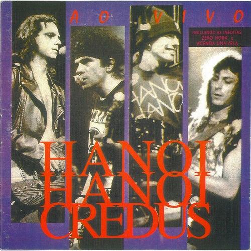 Credus - Ao Vivo von Hanoi Hanoi