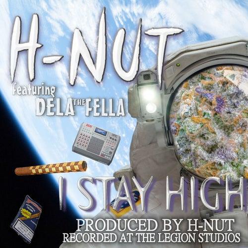 I Stay High (feat. Dela the Fella) by H-Nut