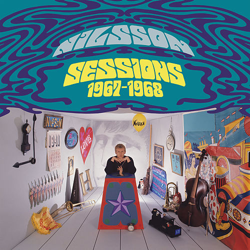 Nilsson Sessions 1967-1968 by Harry Nilsson