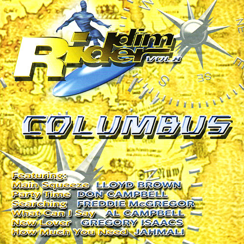 Riddim Rider, Vol. 8: Columbus by Various Artists