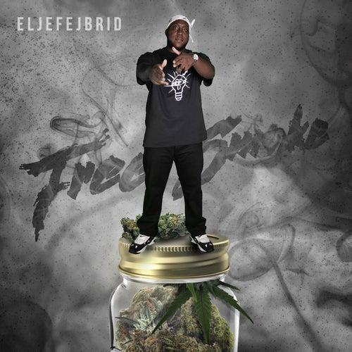 Free Smoke by El Jefe Jbrid