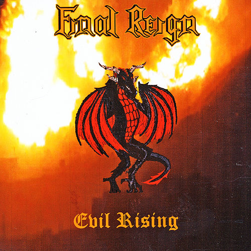 Evil Rising by Final Reign