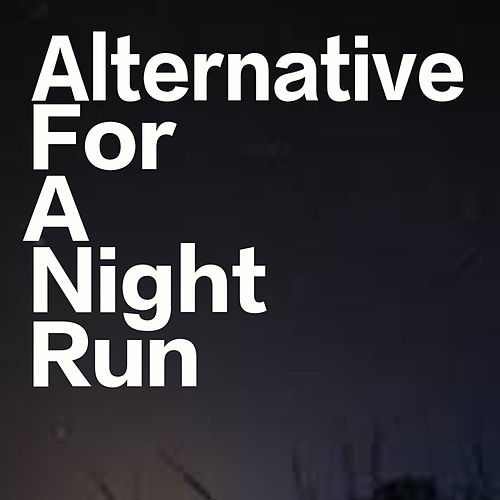Alternative For A Night Run de Various Artists