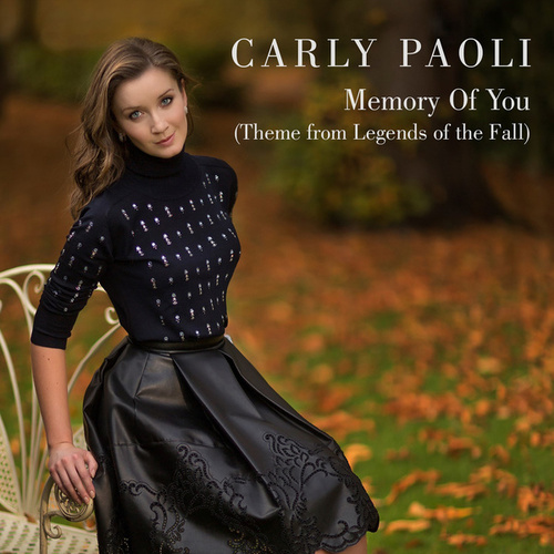 Memory of You (Theme from 'Legends of the Fall') (Radio Edit) by Carly Paoli
