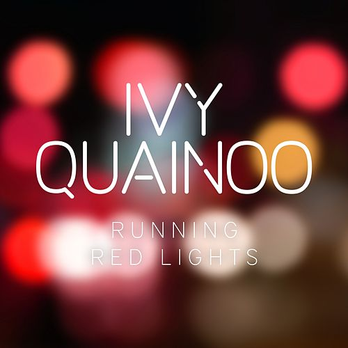 Running Red Lights de Ivy Quainoo