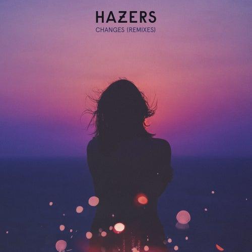 Changes (Remix EP) von Hazers