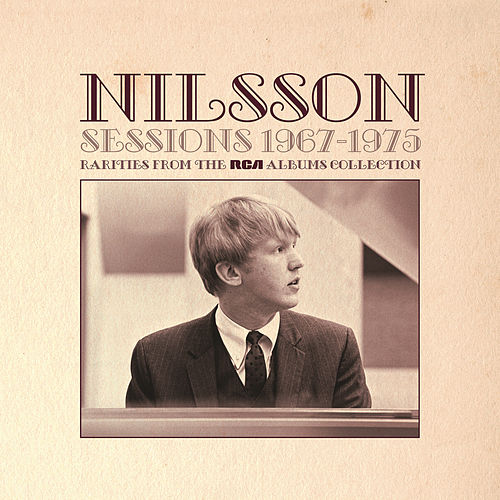 Sessions 1967-1975 - Rarities from The RCA Albums Collection de Harry Nilsson