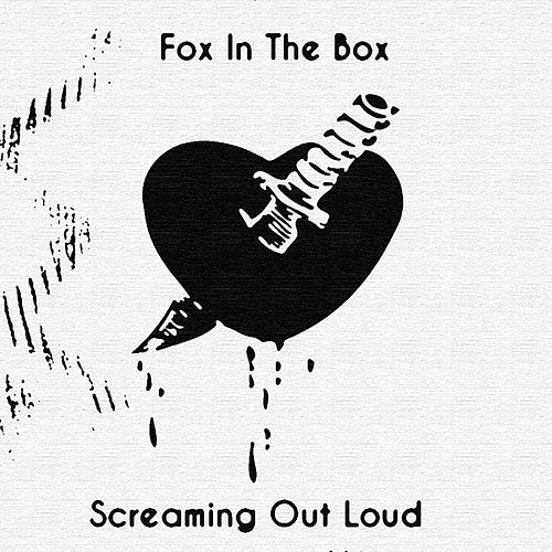 Screaming Out Loud (Acoustic Version) by Fox In The Box