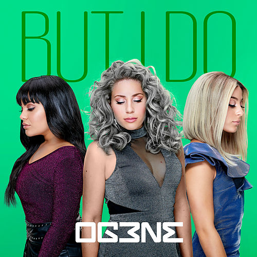 But I Do by OG3NE