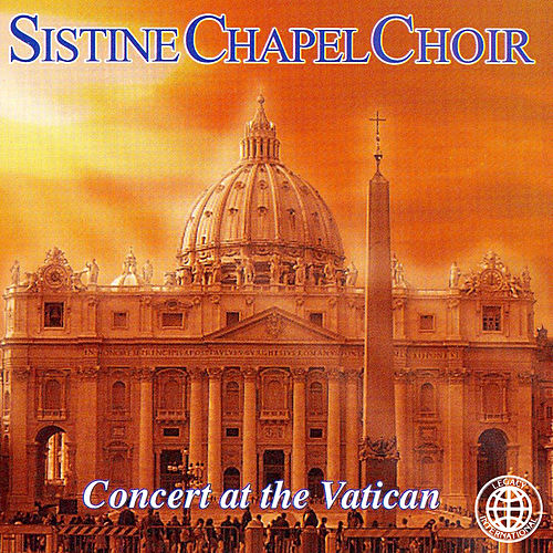 Concert at the Vatican by The Sistine Chapel Choir