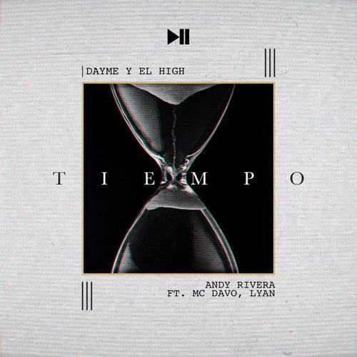 Tiempo (feat. Mc Davo & Lyan) de Dayme y El High