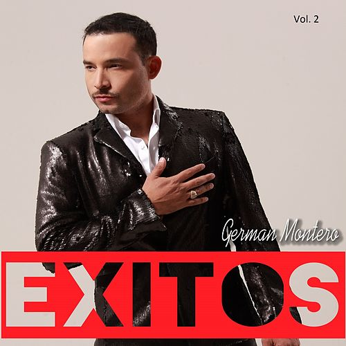 Exitos, Vol. 2 by Germán Montero