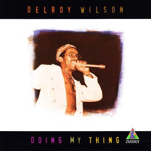 Doing My Thing de Delroy Wilson