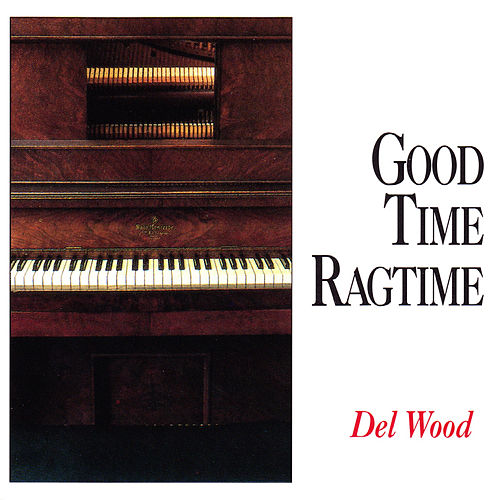 Good Time Ragtime de Del Wood
