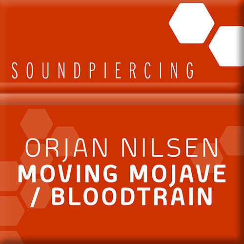 Moving Mojave / Bloodtrain von Orjan Nilsen