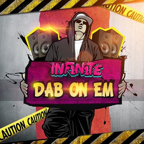 Dab On Em di Inf1n1te