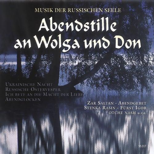 Abendstille an Wolga und Don de Various Artists