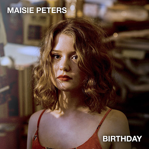 Birthday by Maisie Peters