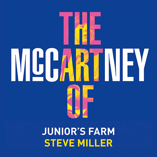 Junior's Farm de Steve Miller Band