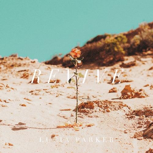 Revive by Lucia Parker