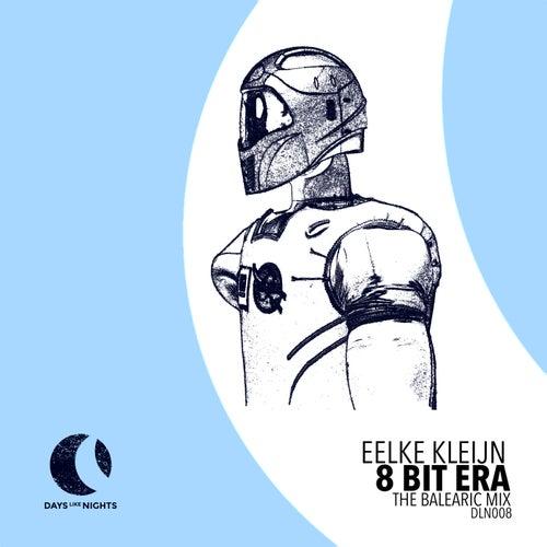 8 Bit Era (The Balearic Mix) by Eelke Kleijn