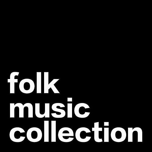 Folk Music Collection by Various Artists