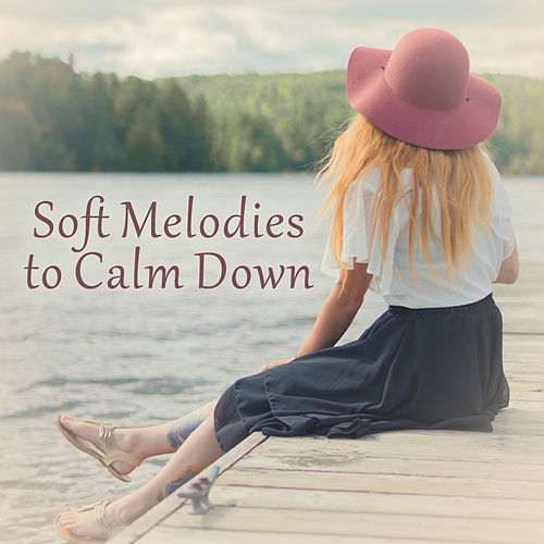 Soft Melodies to Calm Down – Calm Sounds to Rest, Easy Listening, Peaceful Beats, Soothing Music by Relaxing Spa Music