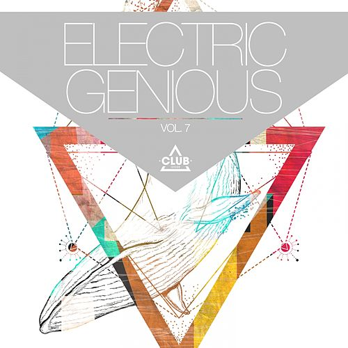 Electric Genious, Vol. 7 von Various Artists