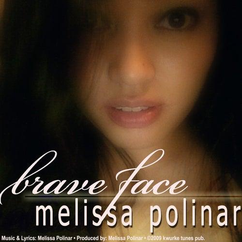 Brave Face - single by Melissa Polinar