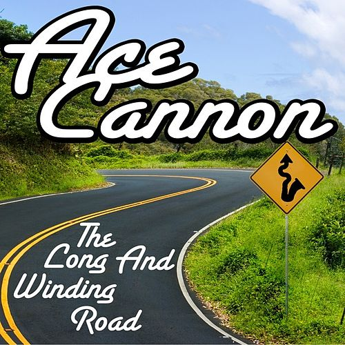 The Long and Winding Road de Ace Cannon