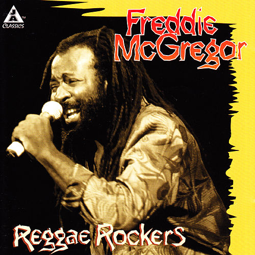 Reggae Rockers by Freddie McGregor