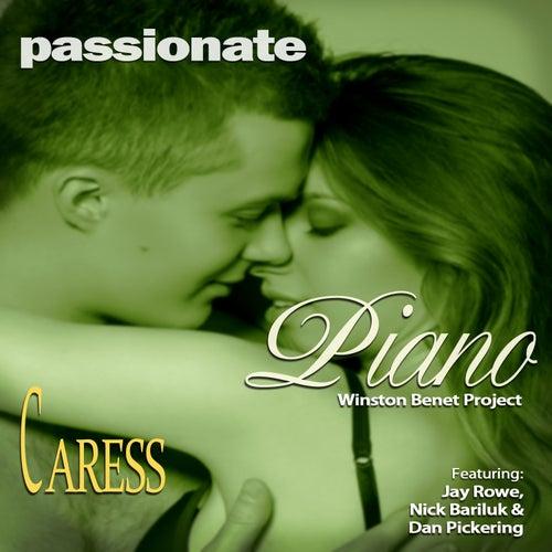 Passionate Piano: Caress de Winston Benet Project