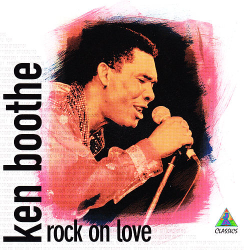 Rock on Love de Ken Boothe