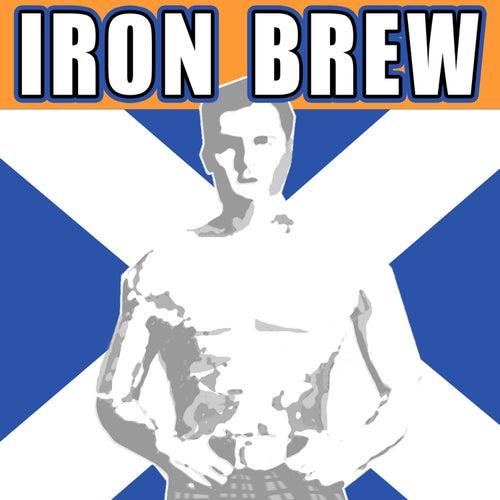 Iron Brew von Various Artists