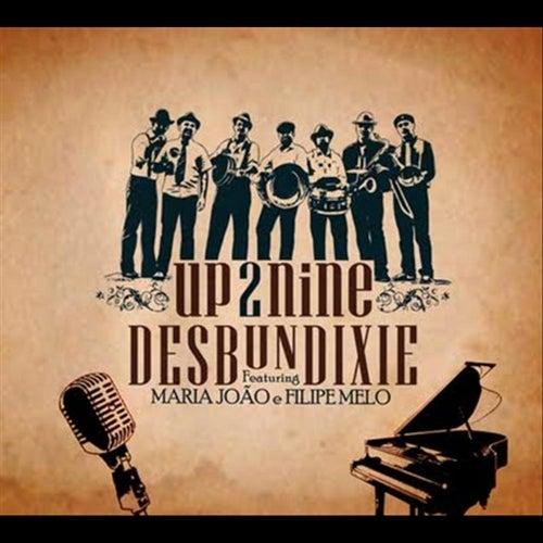 Up 2 Nine by Desbundixie Dixie Band