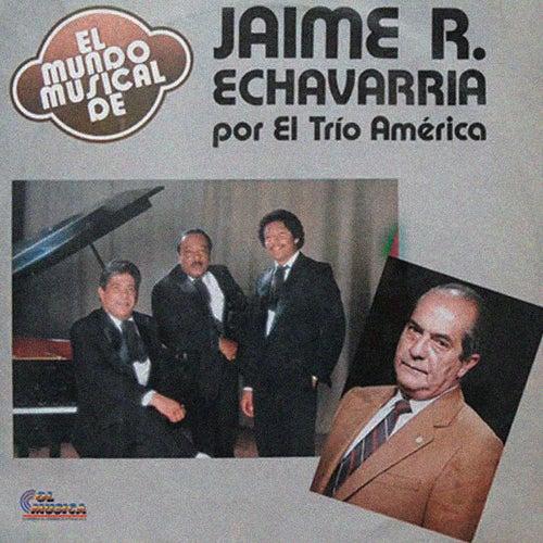 Jaime R. Echavarria de Trio América