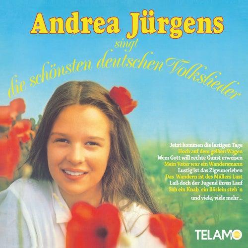 Andrea Jürgens singt die schönsten deutschen Volkslieder by Andrea Jürgens