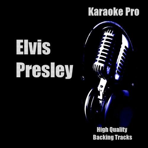 Karaoke Pro - Elvis Presley by Karaoke Pro (1)
