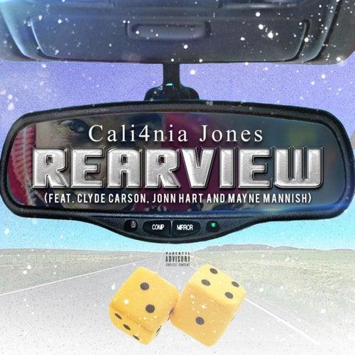 RearView (feat. Jonn Hart,  Clyde Carson & Mayne Mannish) di Cali4nia Jones