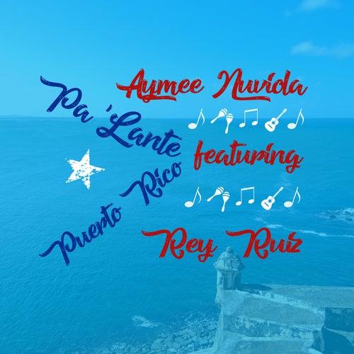 Pa' Lante Puerto Rico de Aymee Nuviola