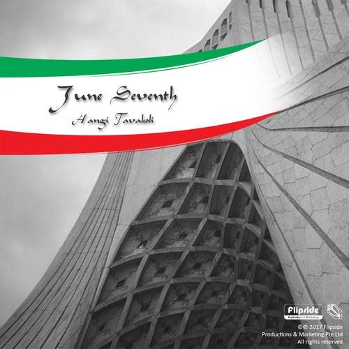June Seventh by Hangi Tavakoli