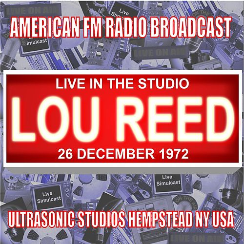Live in the Studio - Ultrasonic Studios 1972 de Lou Reed
