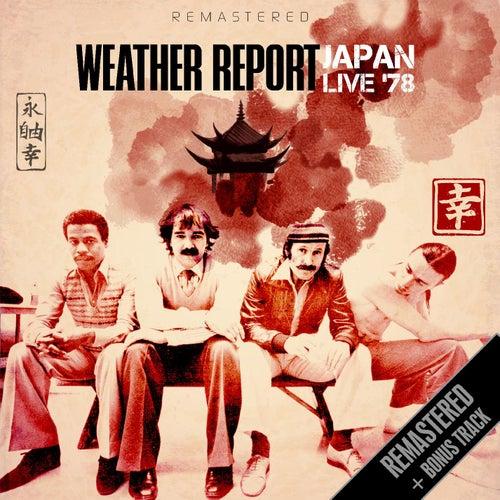 Japan Live '78 - Remastered + bonus track de Weather Report