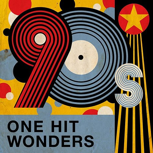 90s One Hit Wonders von Various Artists