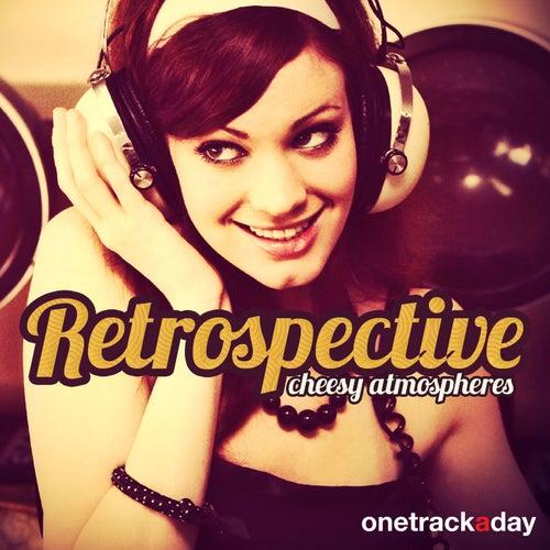 Retrospective: Cheesy Atmospheres von Various Artists