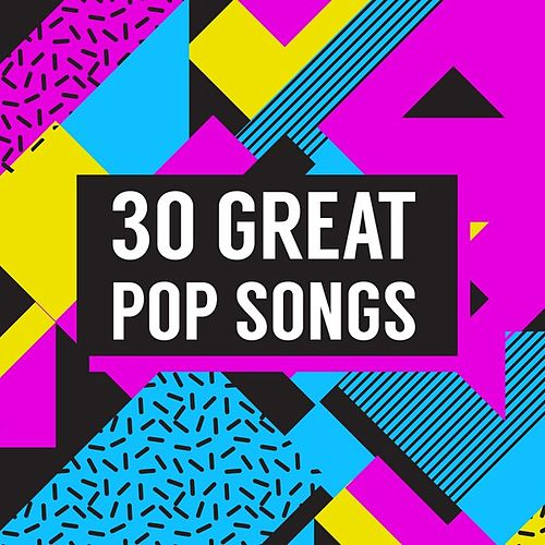 30 Great Pop Songs by Various Artists