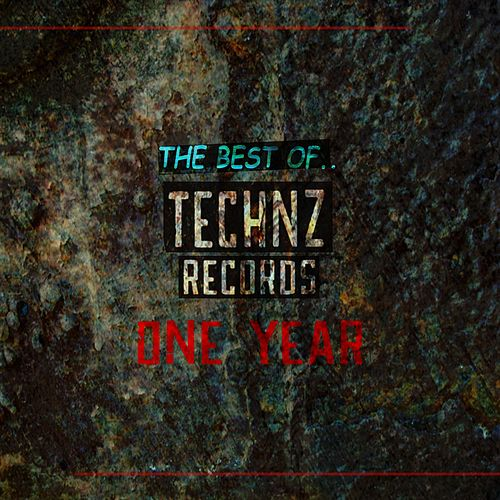 The Best Of Technz Records.. 1 year - EP von Various Artists