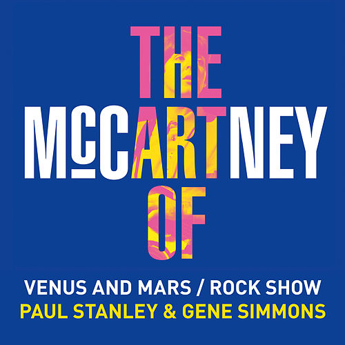 Venus and Mars / Rock Show by Paul Stanley